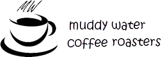 Muddy Water Coffee Roasters